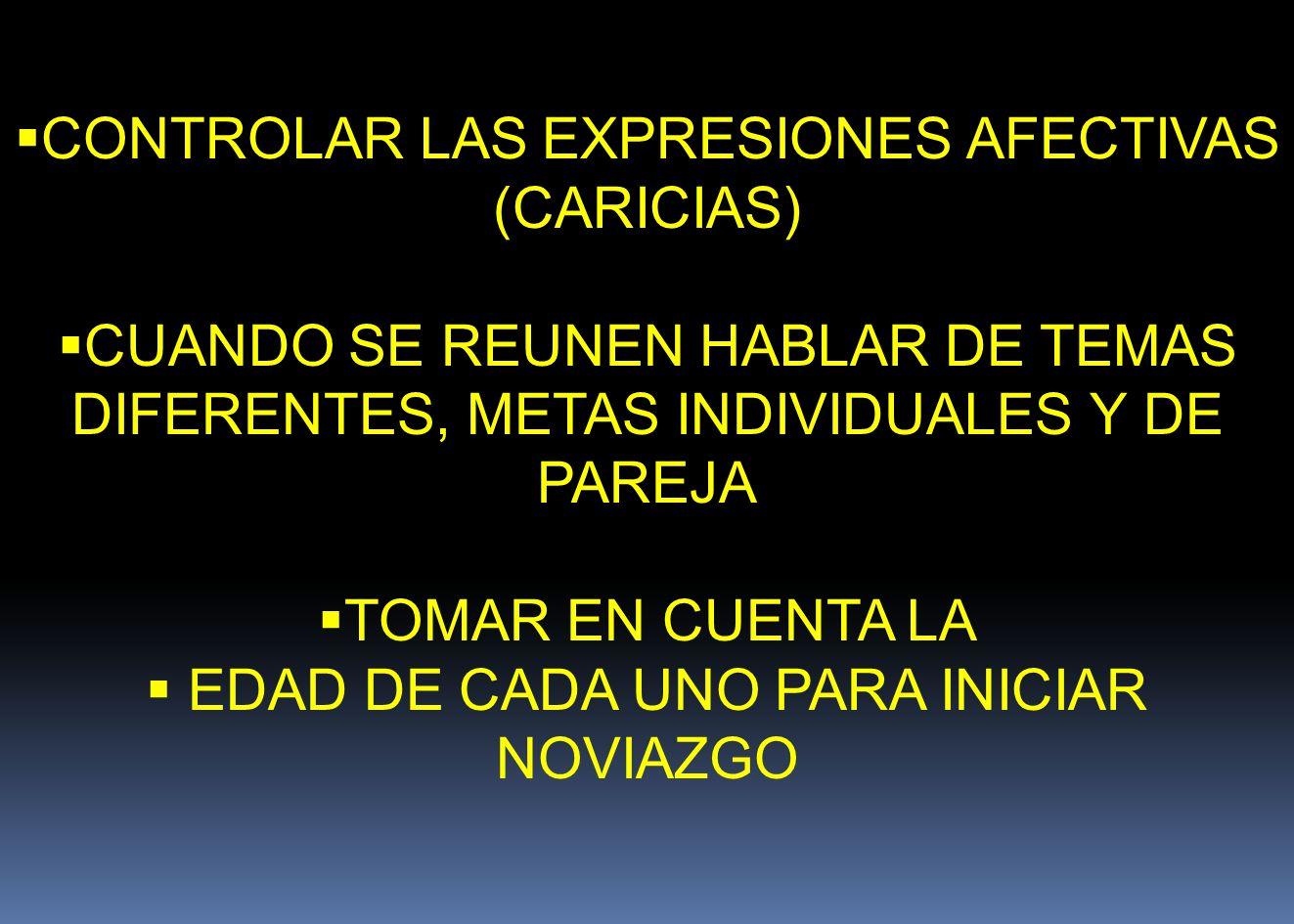 CONTROLAR LAS EXPRESIONES AFECTIVAS (CARICIAS)