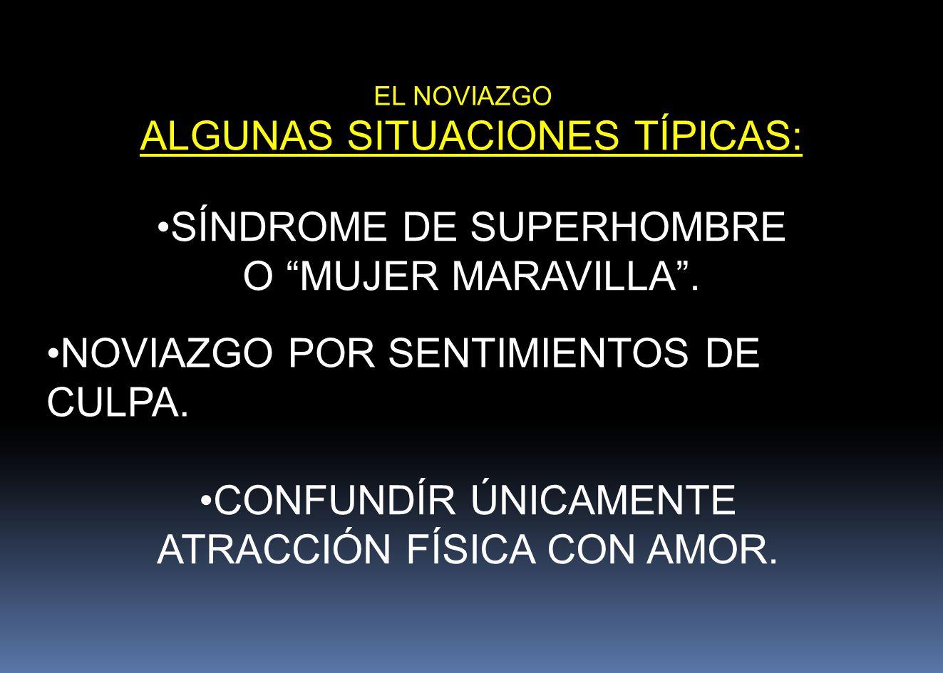 ALGUNAS SITUACIONES TÍPICAS: