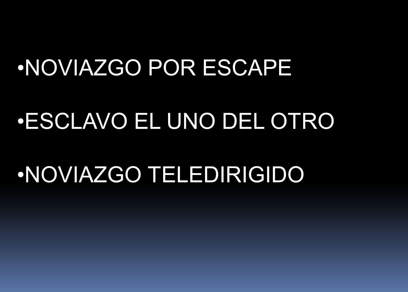 NOVIAZGO POR ESCAPE ESCLAVO EL UNO DEL OTRO NOVIAZGO TELEDIRIGIDO