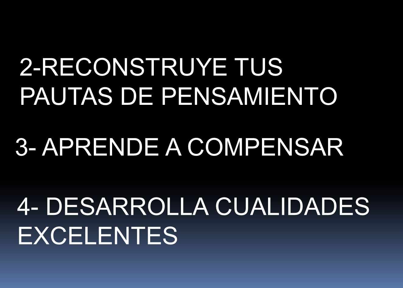 2-RECONSTRUYE TUS PAUTAS DE PENSAMIENTO