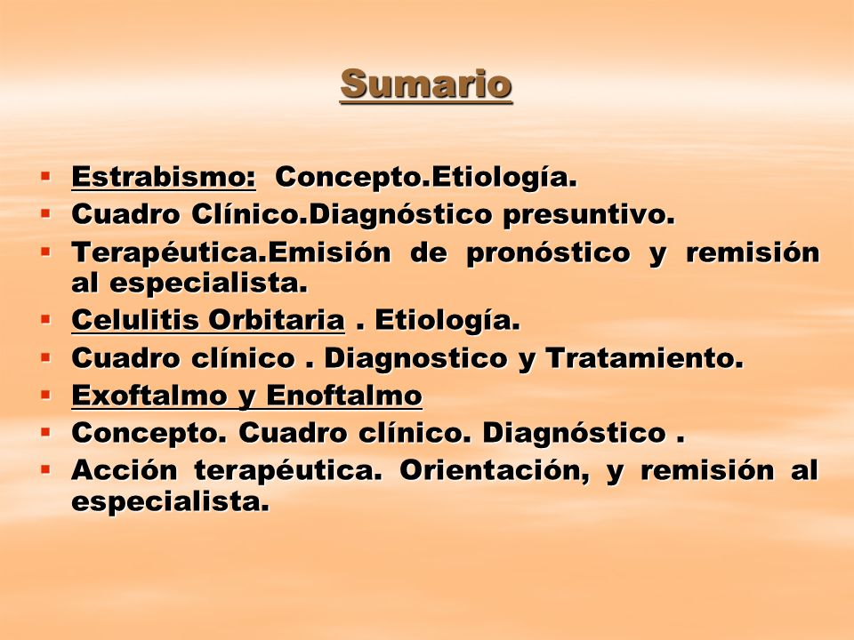 Sumario Estrabismo: Concepto.Etiología.