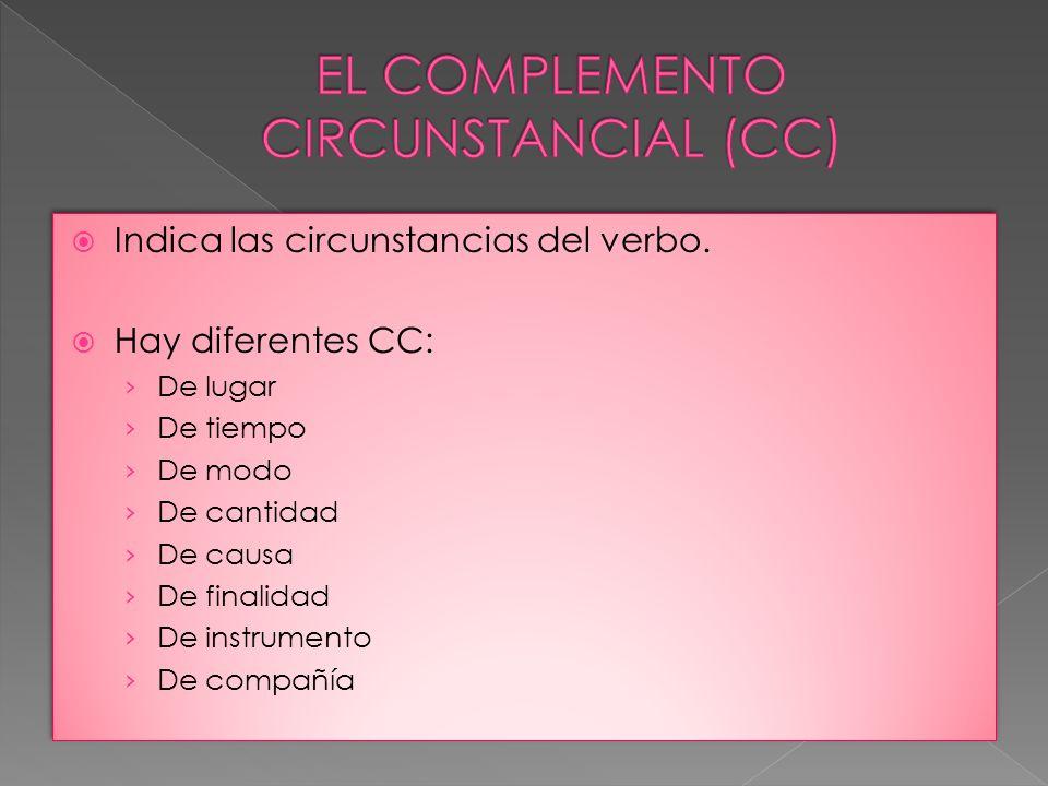 EL COMPLEMENTO CIRCUNSTANCIAL (CC)