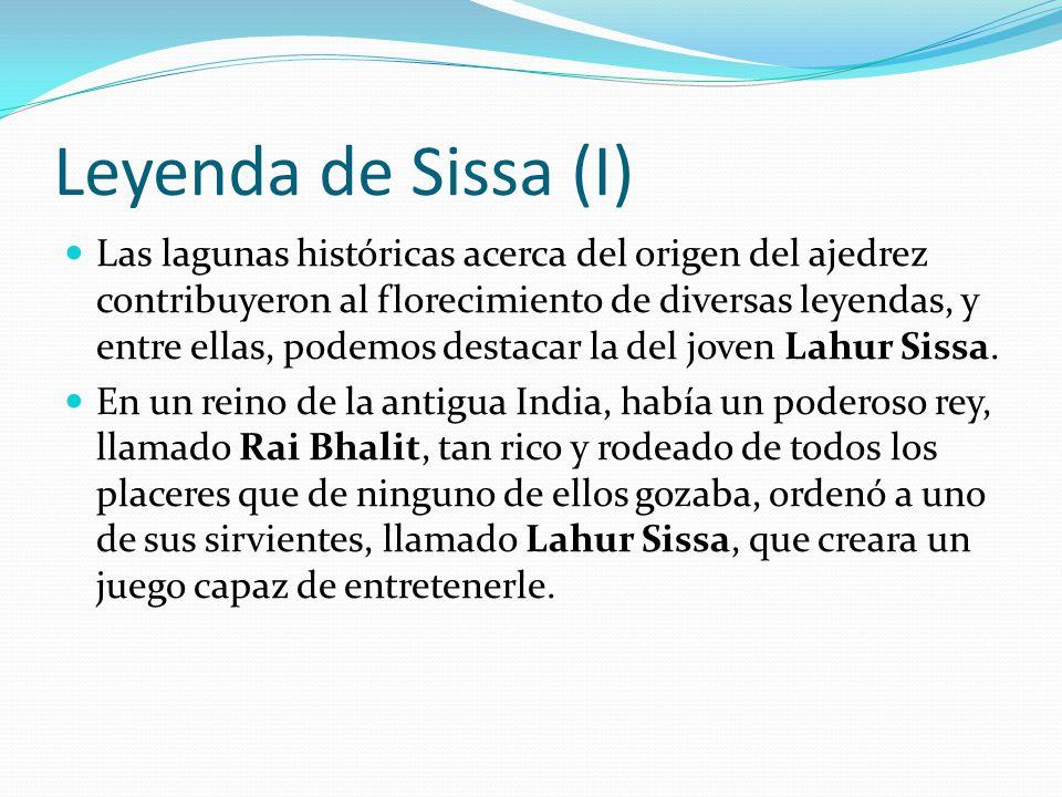 Leyenda de Sissa (I)