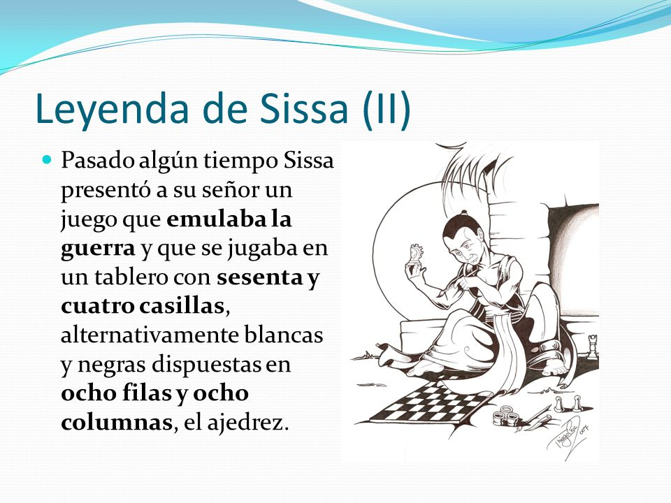 Leyenda de Sissa (II)
