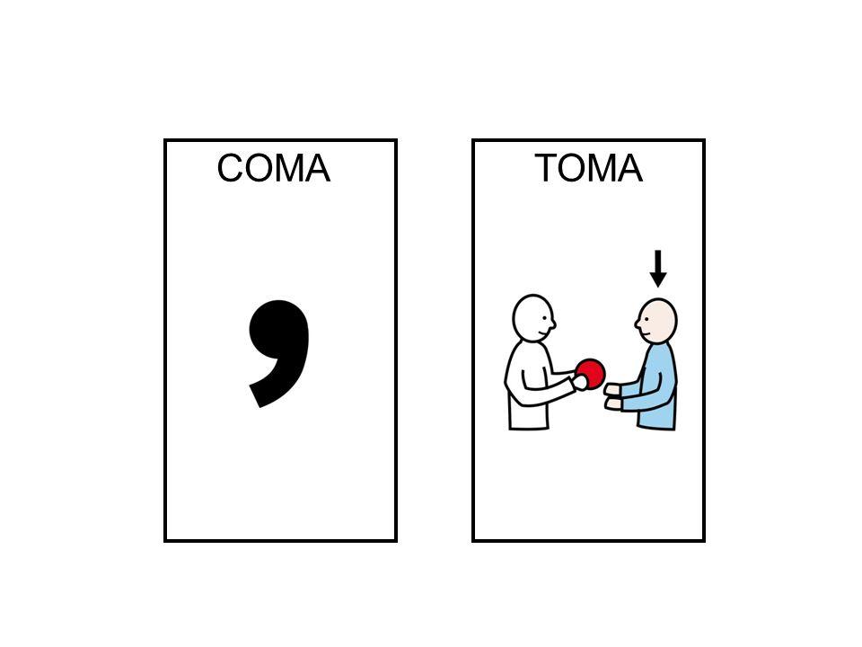 COMA TOMA