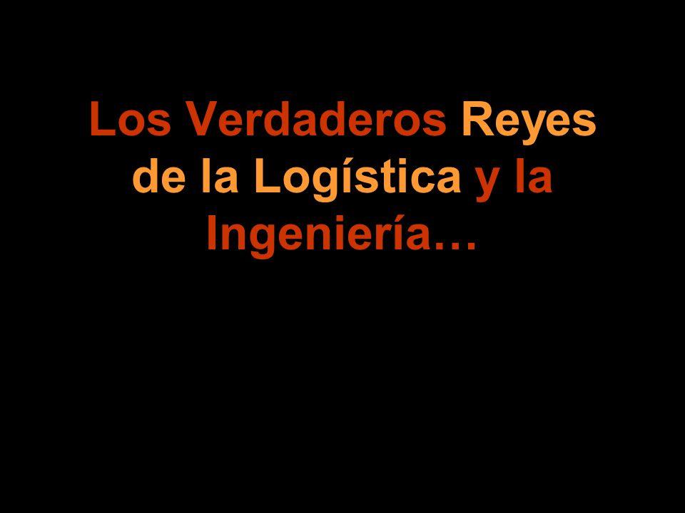 Los Verdaderos Reyes de la Logística y la Ingeniería…