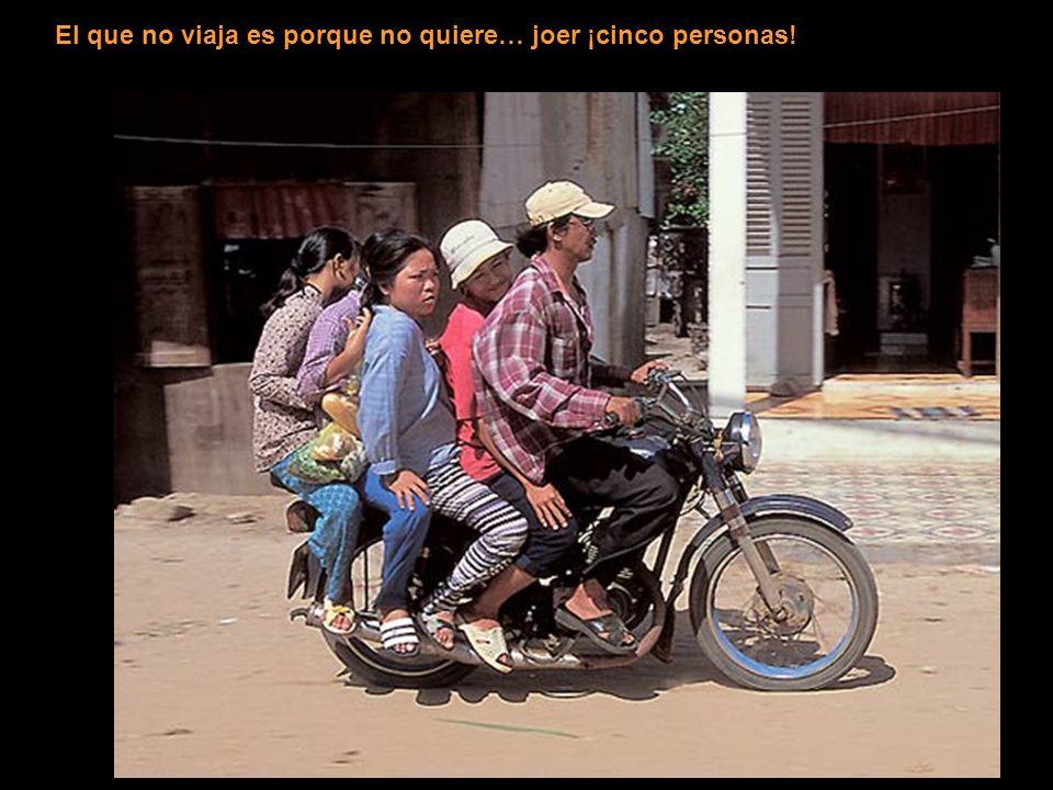 El que no viaja es porque no quiere… joer ¡cinco personas!