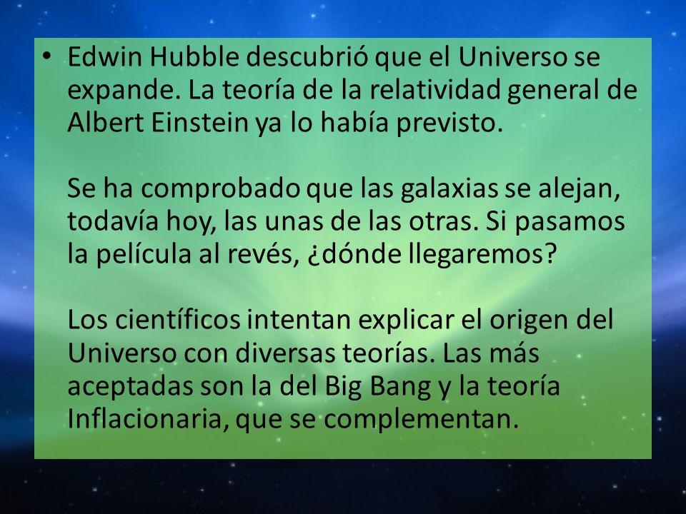 Edwin Hubble descubrió que el Universo se expande