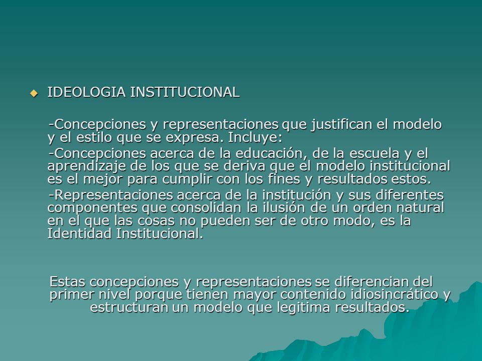 IDEOLOGIA INSTITUCIONAL