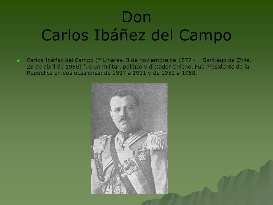 Don Carlos Ibáñez del Campo