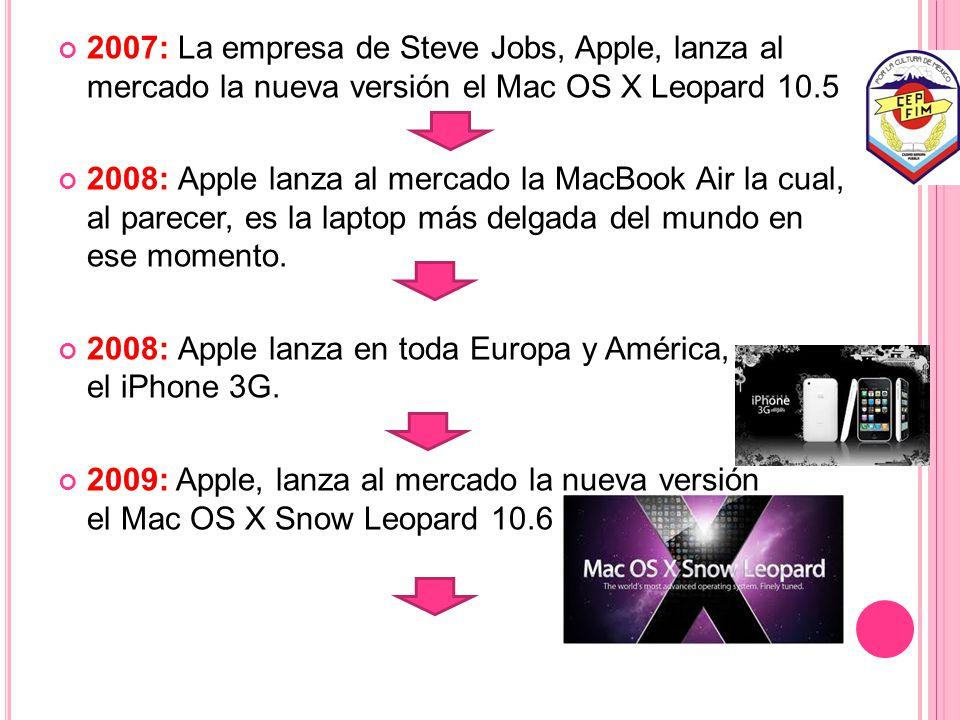 2007: La empresa de Steve Jobs, Apple, lanza al mercado la nueva versión el Mac OS X Leopard 10.5