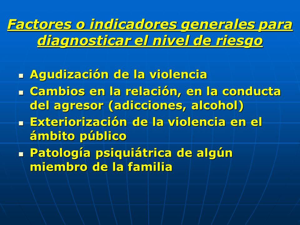 Factores o indicadores generales para diagnosticar el nivel de riesgo