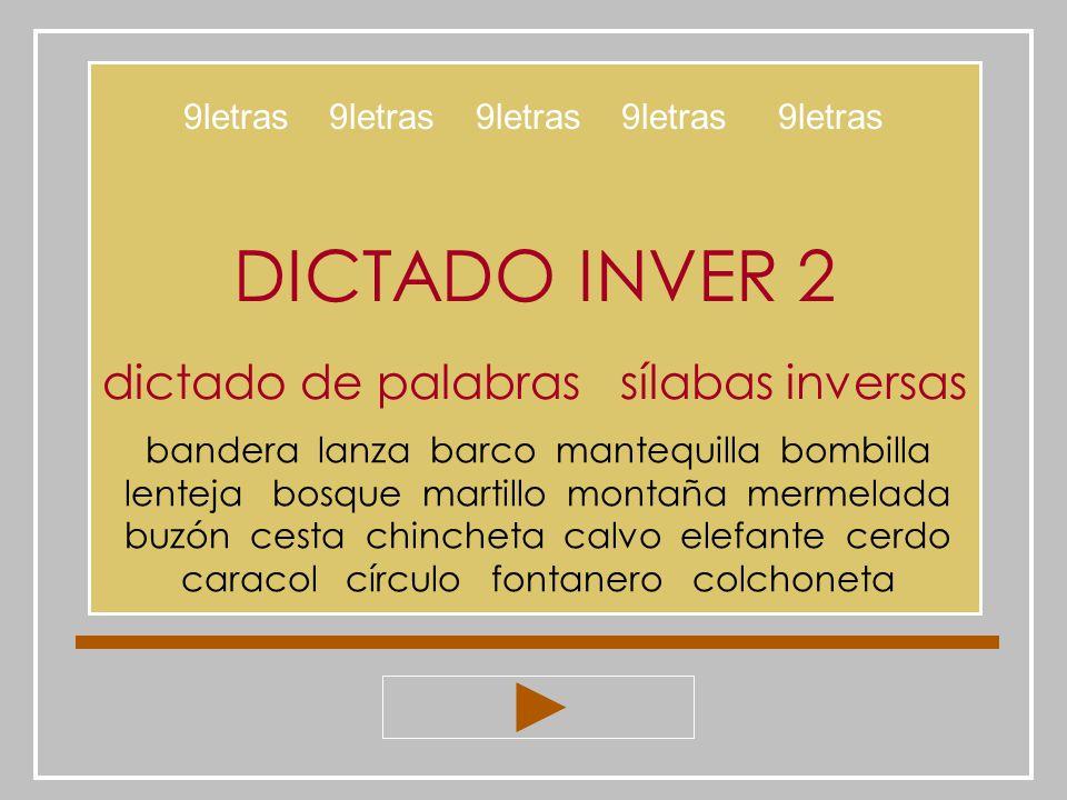 DICTADO INVER 2 dictado de palabras sílabas inversas