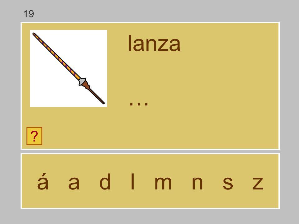19 lanza … á a d l m n s z