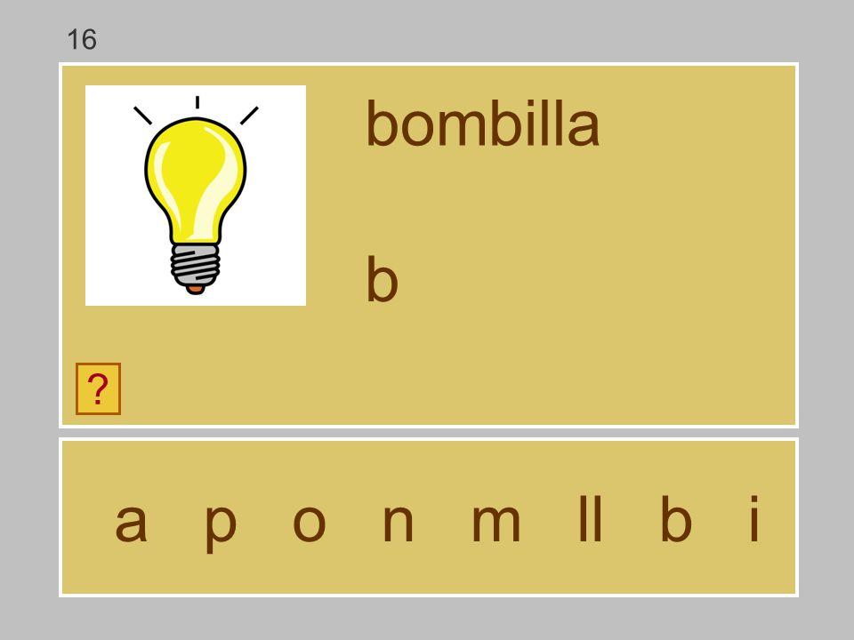 16 bombilla b a p o n m ll b i