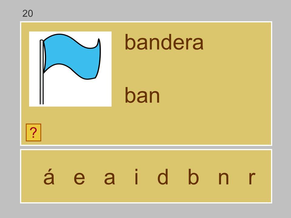 20 bandera ban á e a i d b n r