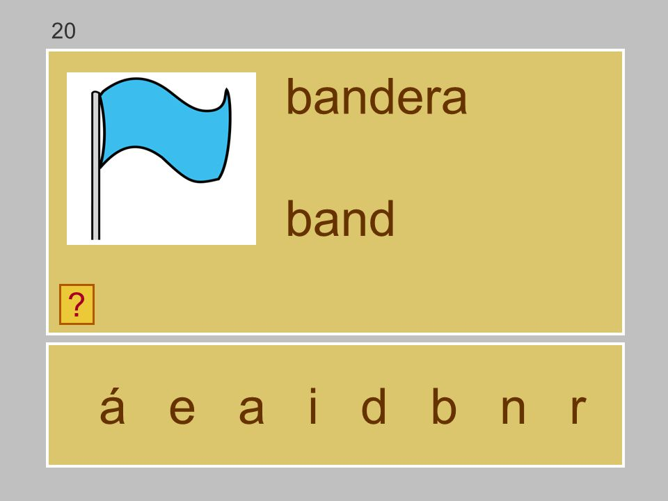 20 bandera band á e a i d b n r