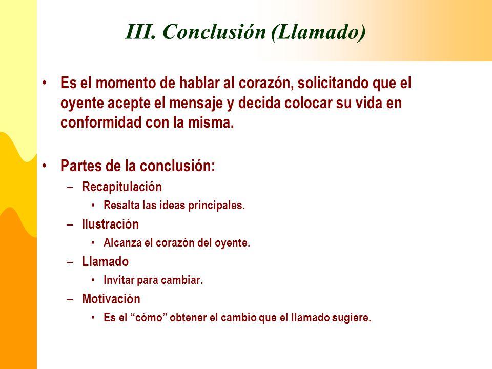 III. Conclusión (Llamado)