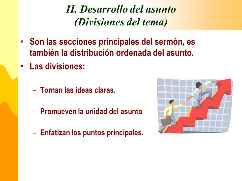 II. Desarrollo del asunto (Divisiones del tema)
