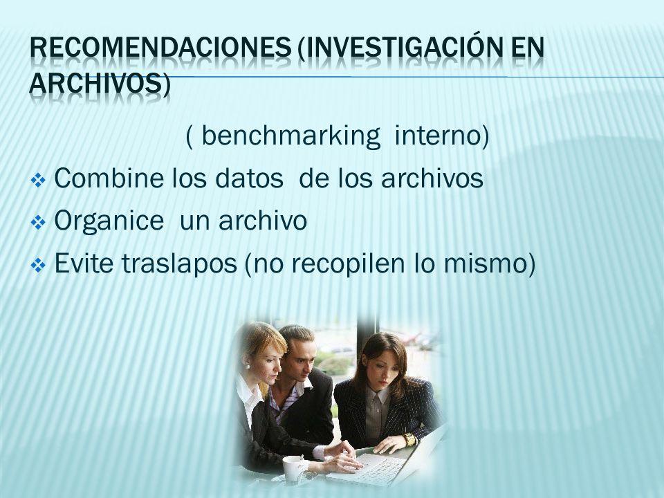 Recomendaciones (investigación en archivos)
