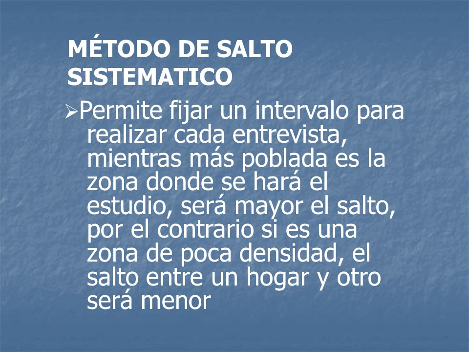 MÉTODO DE SALTO SISTEMATICO