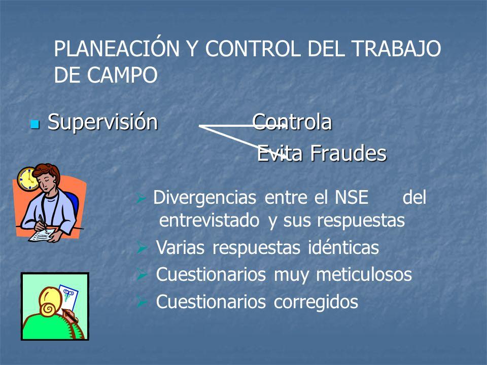 PLANEACIÓN Y CONTROL DEL TRABAJO DE CAMPO