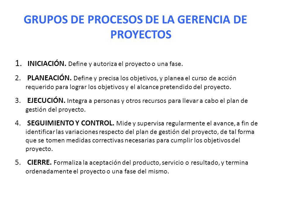GRUPOS DE PROCESOS DE LA GERENCIA DE PROYECTOS