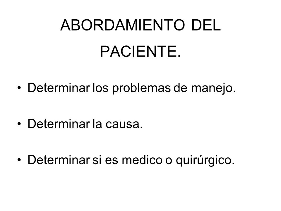 ABORDAMIENTO DEL PACIENTE.