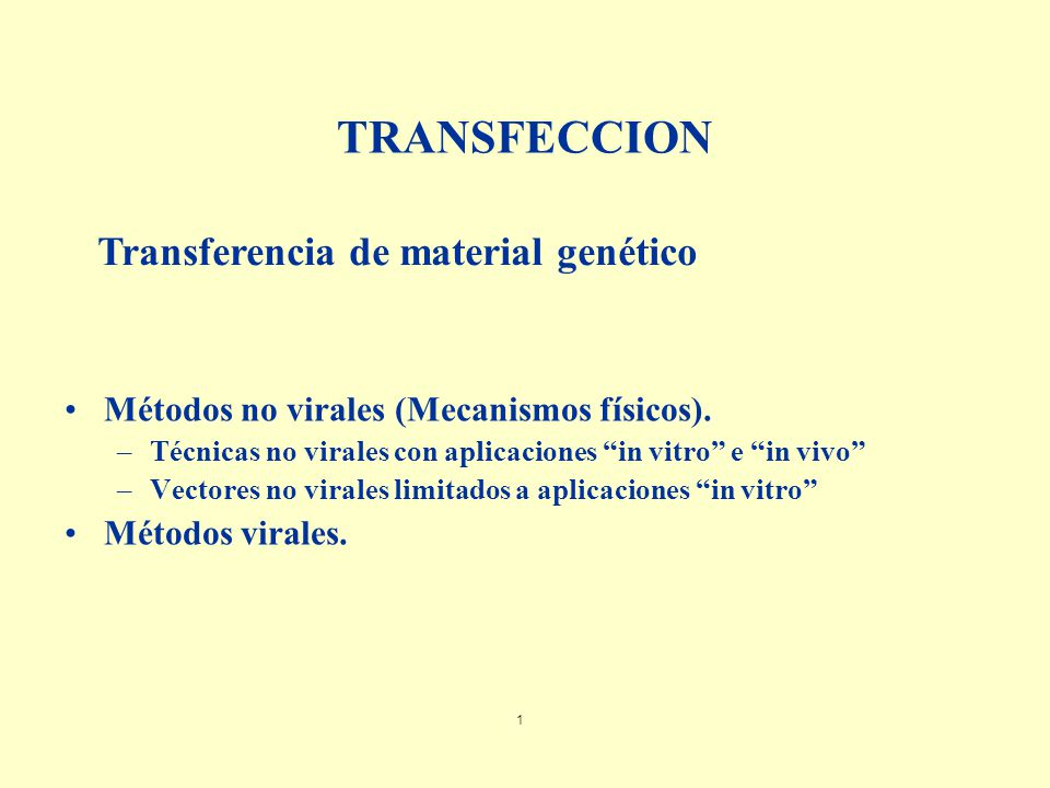 TRANSFECCION Transferencia de material genético