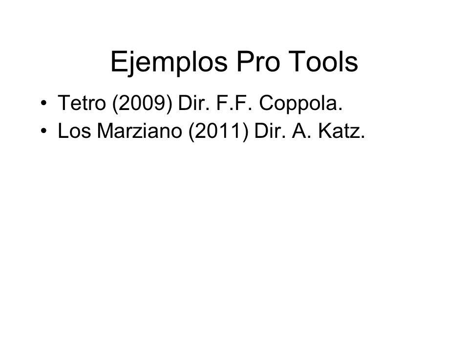 Ejemplos Pro Tools Tetro (2009) Dir. F.F. Coppola.