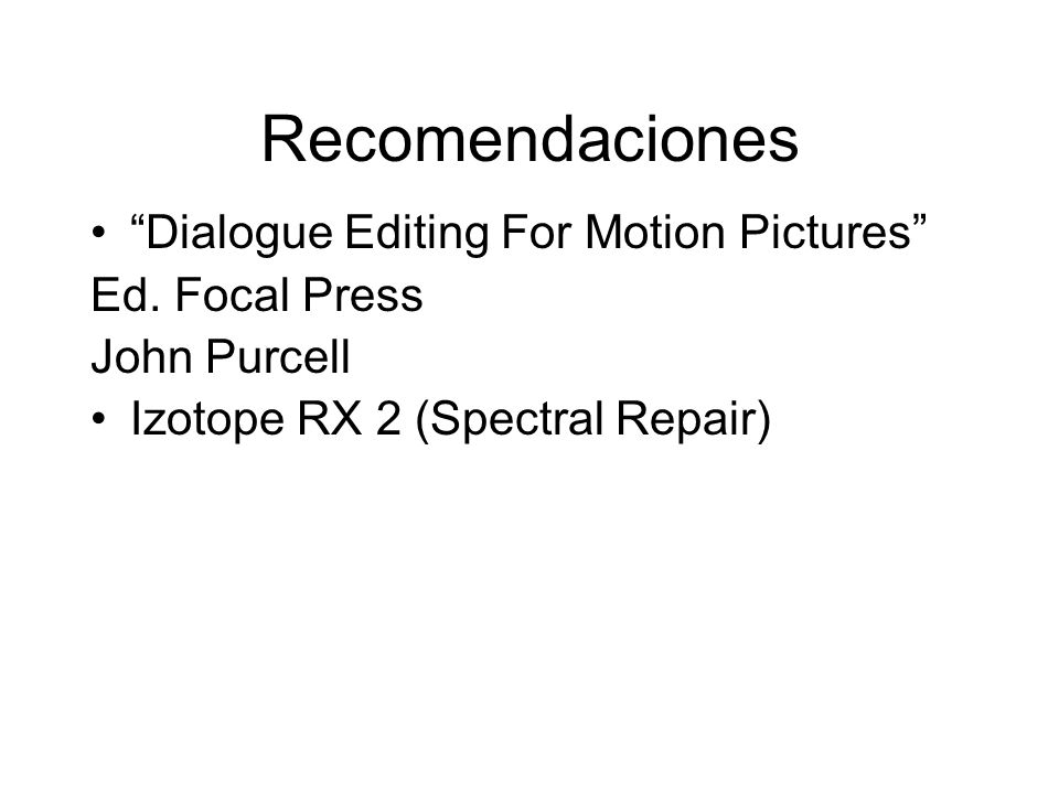 Recomendaciones Dialogue Editing For Motion Pictures Ed. Focal Press