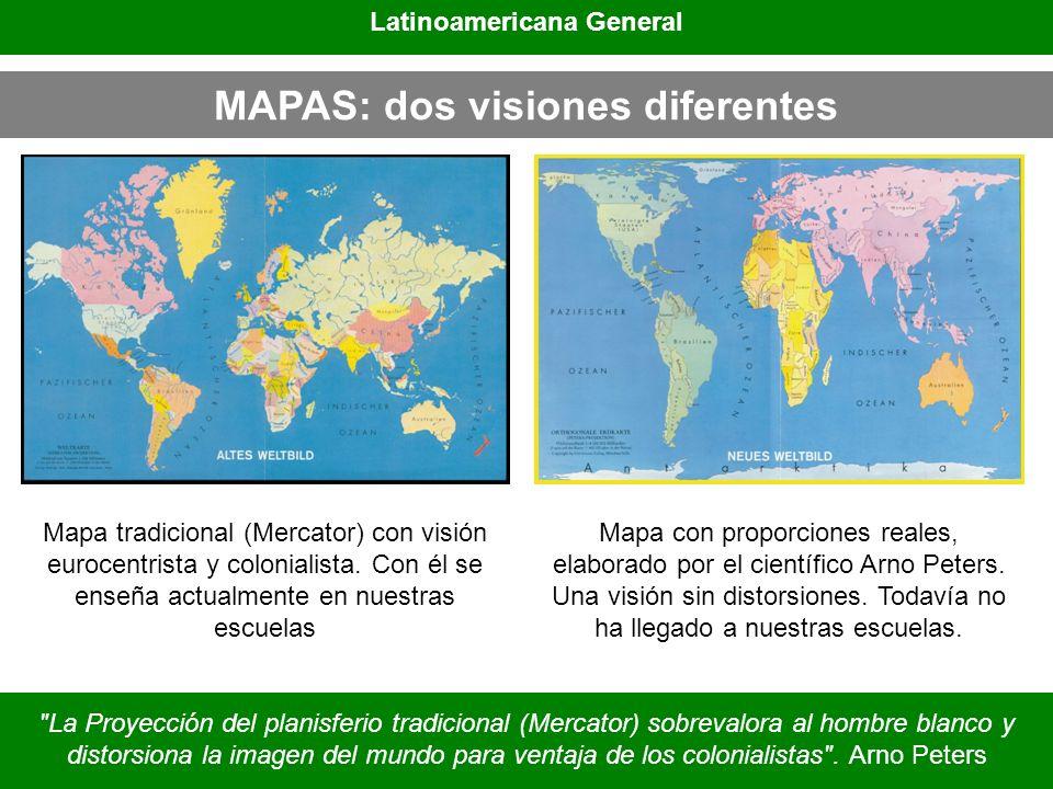 Latinoamericana General MAPAS: dos visiones diferentes