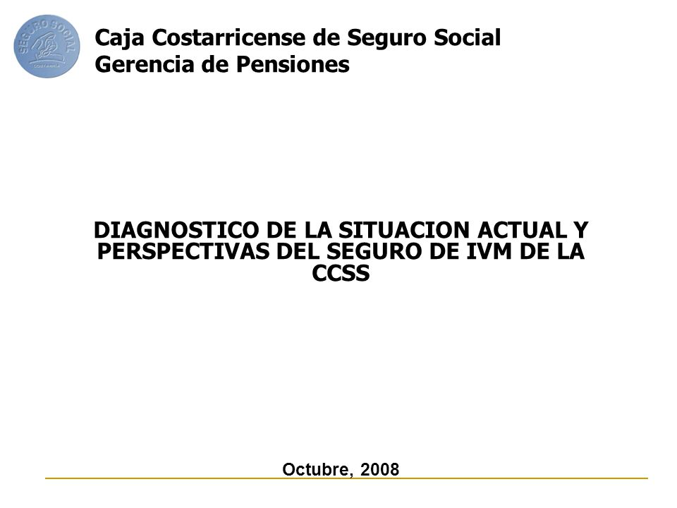Caja Costarricense de Seguro Social Gerencia de Pensiones