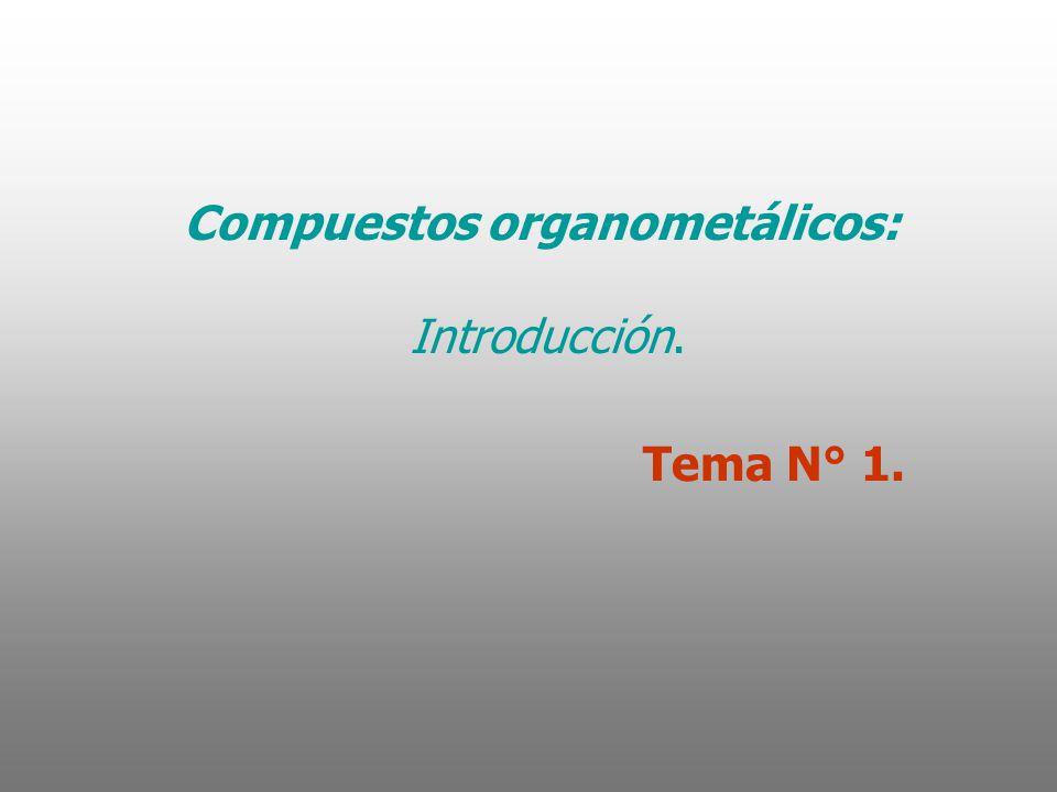 Compuestos organometálicos: