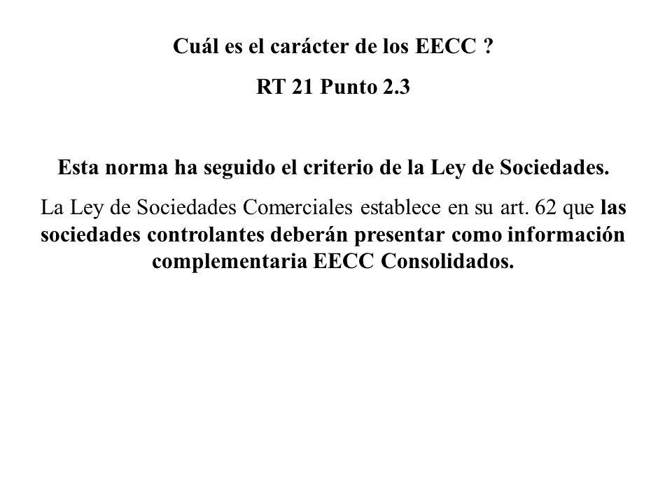 Cuál es el carácter de los EECC RT 21 Punto 2.3