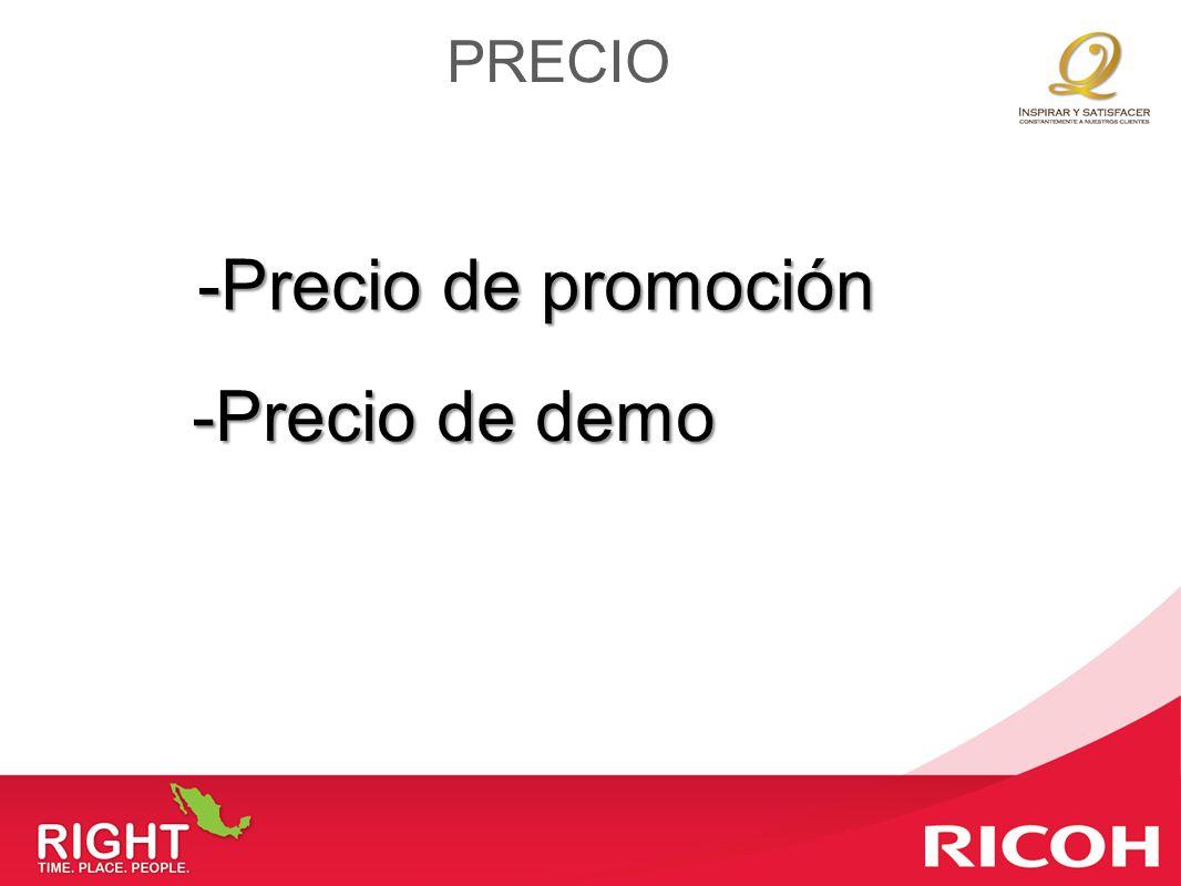 PRECIO -Precio de promoción -Precio de demo