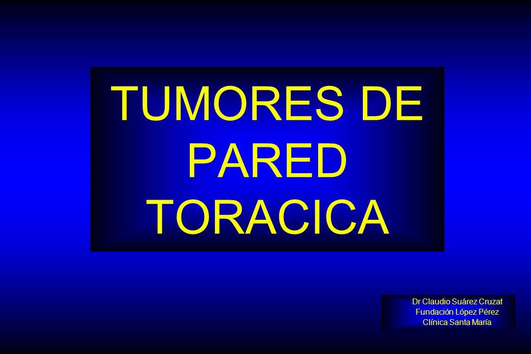 TUMORES DE PARED TORACICA