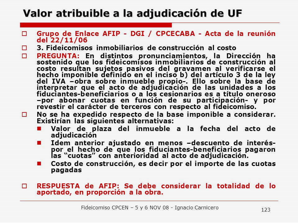 Valor atribuible a la adjudicación de UF