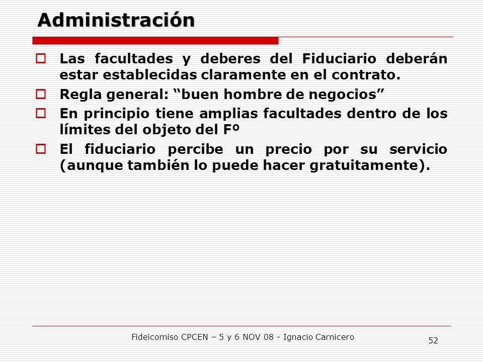 Fideicomiso CPCEN – 5 y 6 NOV 08 - Ignacio Carnicero