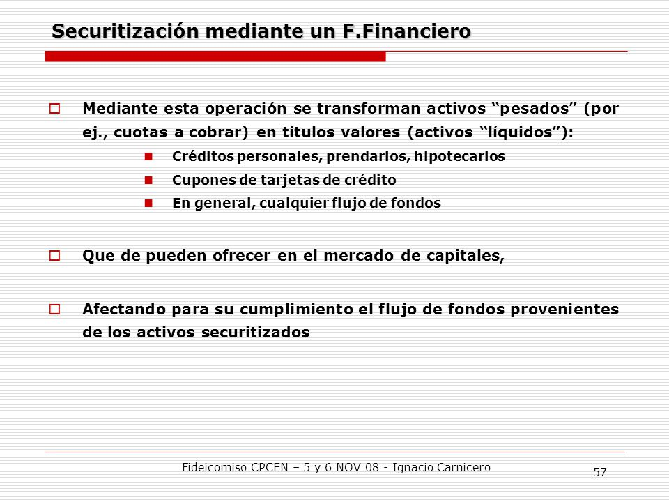 Securitización mediante un F.Financiero