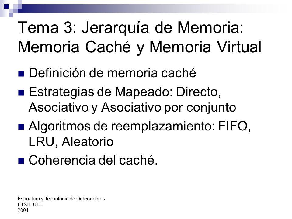 Tema 3: Jerarquía de Memoria: Memoria Caché y Memoria Virtual
