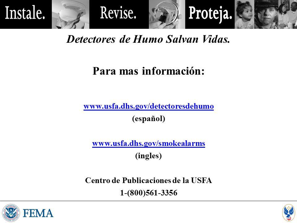 Detectores de Humo Salvan Vidas. Centro de Publicaciones de la USFA