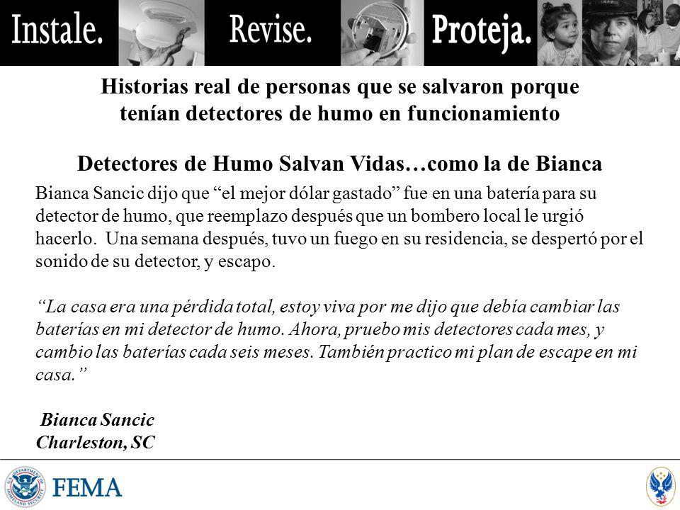 Detectores de Humo Salvan Vidas…como la de Bianca