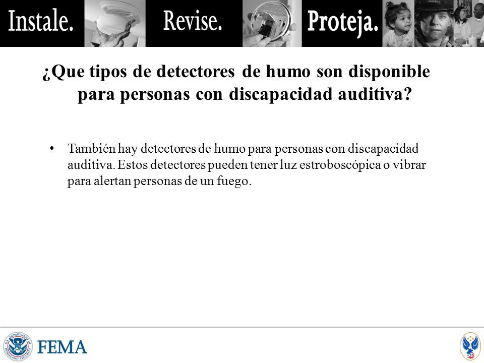 ¿Que tipos de detectores de humo son disponible para personas con discapacidad auditiva