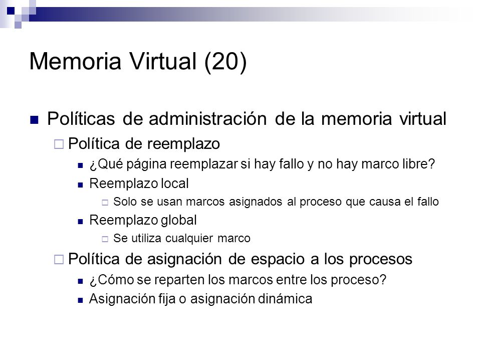 Memoria Virtual (20) Políticas de administración de la memoria virtual
