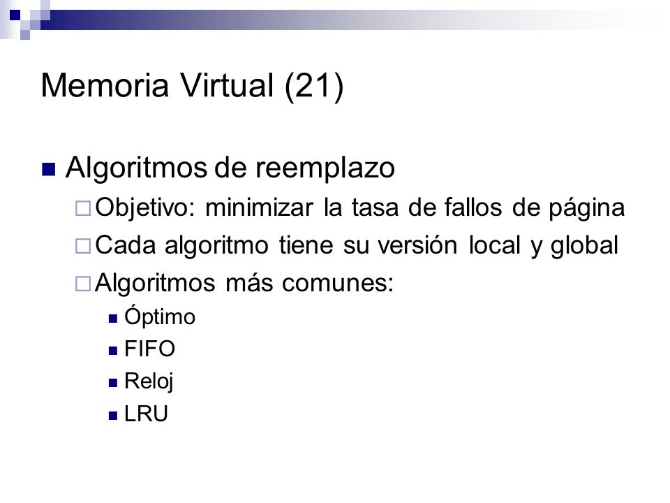 Memoria Virtual (21) Algoritmos de reemplazo