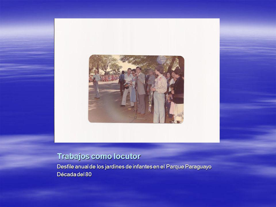 Trabajos como locutor Desfile anual de los jardines de infantes en el Parque Paraguayo.