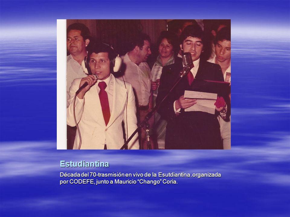 Estudiantina Década del 70-trasmisión en vivo de la Esutdiantina .organizada por CODEFE, junto a Mauricio Chango Coria.