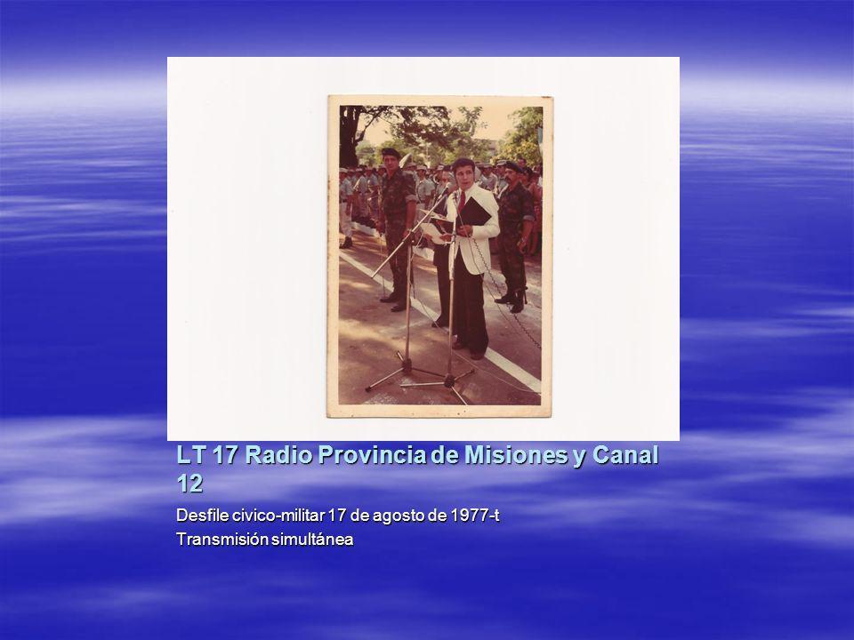 LT 17 Radio Provincia de Misiones y Canal 12