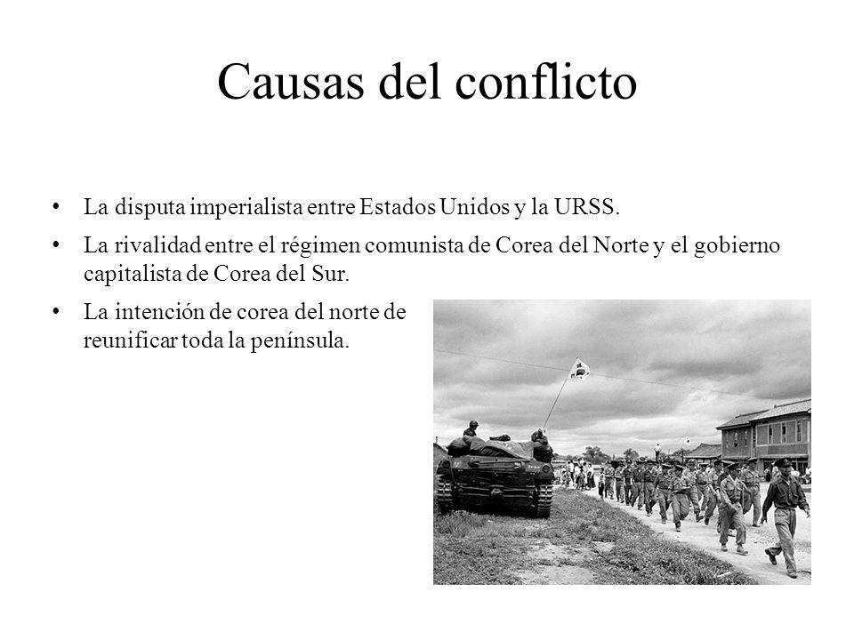 Causas del conflicto La disputa imperialista entre Estados Unidos y la URSS.
